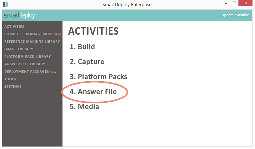 SmartDeploy New Activities - Answer File Wizard